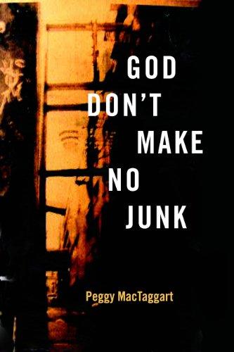 God Don't Make No Junk: MacTaggart, Peggy