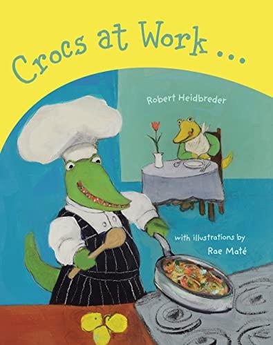 9781926890043: Crocs at Work