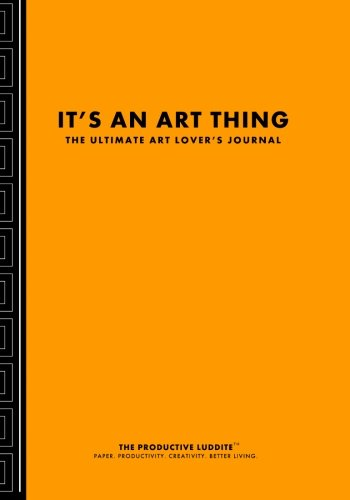 9781926892535: It's An Art Thing: The Ultimate Art Lover's Journal