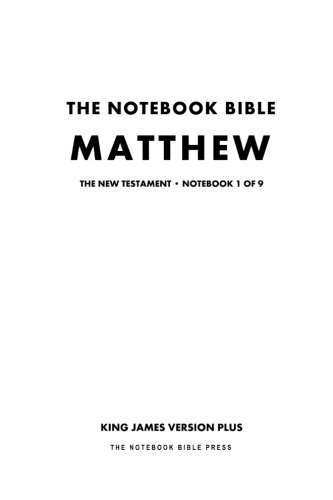 9781926892702: The Notebook Bible - New Testament - Volume 1 of 9 - Matthew