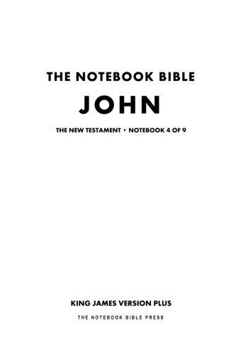 9781926892733: The Notebook Bible - New Testament - Volume 4 of 9 - John