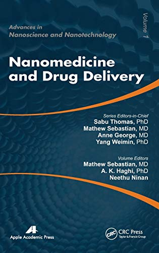 9781926895178: Nanomedicine and Drug Delivery (Advances in Nanoscience and Nanotechnology)