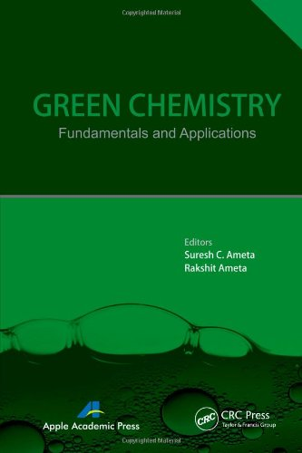 Green Chemistry: Fundamentals and Applications