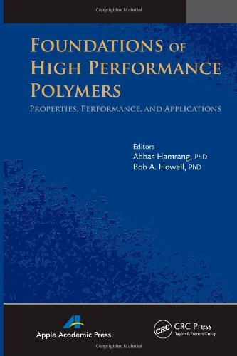 9781926895529: Foundations of High Performance Polymers: Properties, Performance and Applications