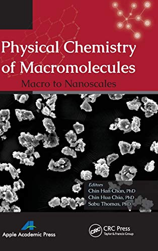 Physical Chemistry of Macromolecules: Macro to Nanoscales (Hardcover): Sabu Thomas