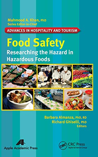 9781926895703: Food Safety: Researching the Hazard in Hazardous Foods (Advances in Hospitality and Tourism)