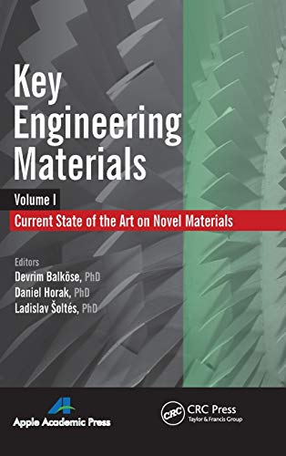 Key Engineering Materials: Volume I: Current State-Of-The-Art on Novel Materials: Balkeose, Devrim