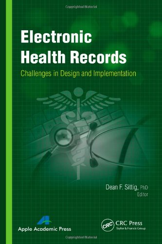 9781926895932: Electronic Health Records: Challenges in Design and Implementation