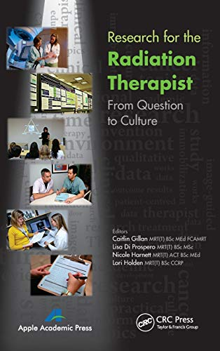 Research for the Radiation Therapist: From Question to Culture