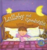Lullaby And Goodnight: Sweet Dreams: Kite Hill Books