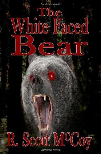 The White Faced Bear: McCoy, R. Scott