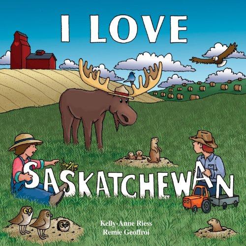 9781926916132: I Love Saskatchewan (I Love to Read Series)