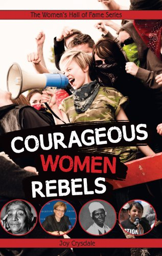 9781926920993: Courageous Women Rebels (Women's Hall of Fame Series)