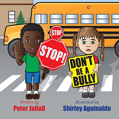 9781926926544: STOP! STOP! Don't be a bully!
