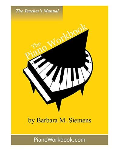 9781926939001: The Piano Workbook Teacher's Manual (The Piano Workbook Series)