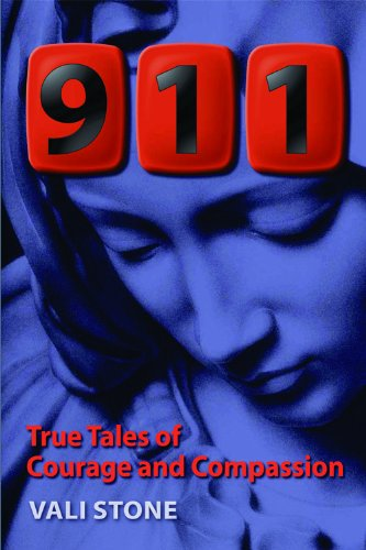 911 True Tales of Courage and Compassion: Vali Stone