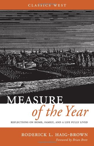 Measure of the Year: Reflections on Home, Family, and a Life Fully Lived (1926971655) by Roderick Haig-Brown
