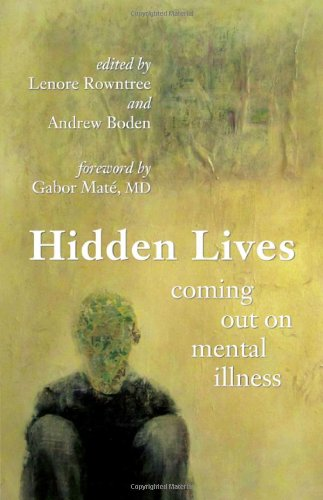 9781926972961: Hidden Lives: Coming Out on Mental Illness