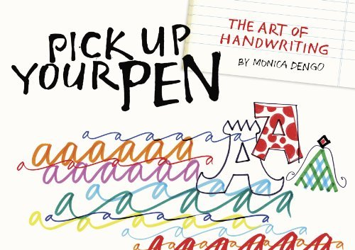 9781926973111: Pick Up Your Pen: The Art of Handwriting