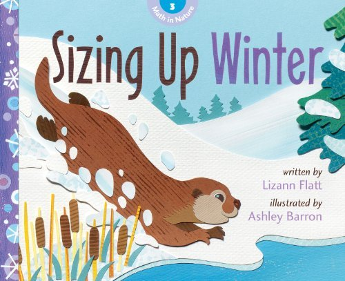 9781926973821: Sizing Up Winter (Math in Nature)