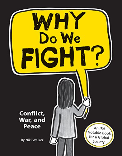 9781926973869: Why Do We Fight?: Conflict, War, and Peace