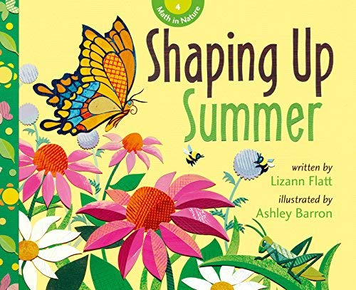 Shaping Up Summer (Math in Nature): Lizann Flatt