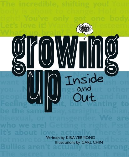 9781926973890: Growing Up, Inside and Out