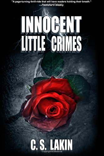 Innocent Little Crimes: C. S. Lakin