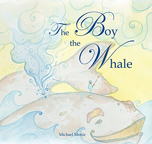 9781927018149: The Boy and the Whale