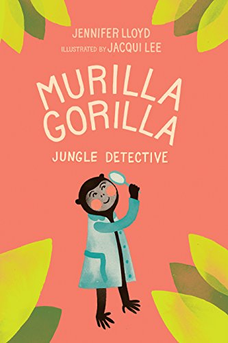 9781927018156: Murilla Gorilla, Jungle Detective