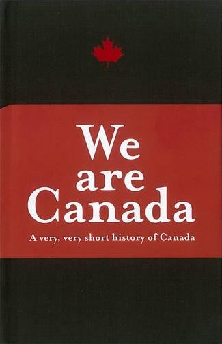 9781927018200: We Are Canada