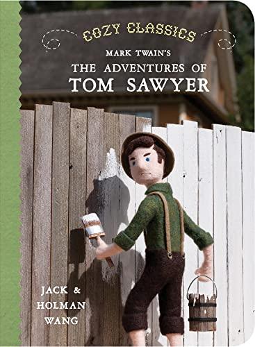 Cozy Classics: The Adventures of Tom Sawyer: Wang, Jack, Wang, Holman