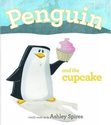9781927018453: Penguin and the Cupcake