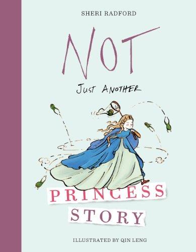 Not Just Another Princess Story: Radford, Sheri