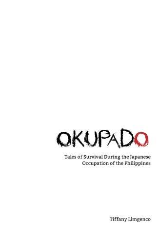 Okupado: Tales of Survival During the Japanese: Tiffany Limgenco