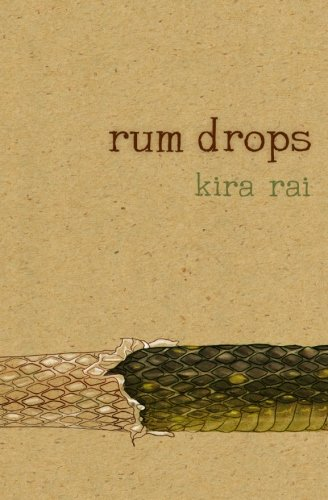 9781927023822: Rum Drops (Life Rattle New Publishes Series)