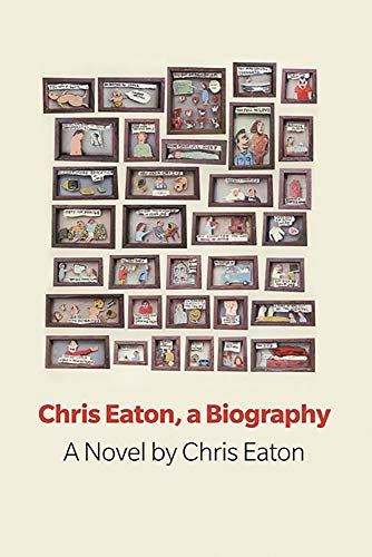 Chris Eaton, a Biography (Book Thug Tradebooks): Eaton, Chris