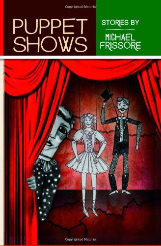 9781927044520: Puppet Shows: Stories by