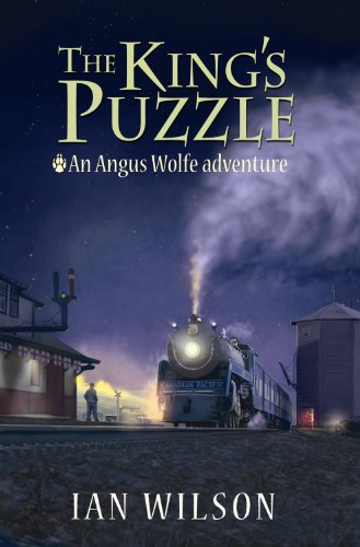 9781927050002: The King's Puzzle (An Angus Wolfe Adventure)