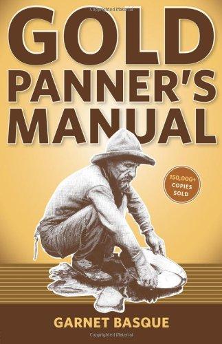 Gold Panner's Manual: Garnet Basque
