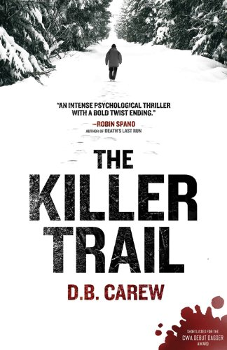 The Killer Trail: Carew, D. B.