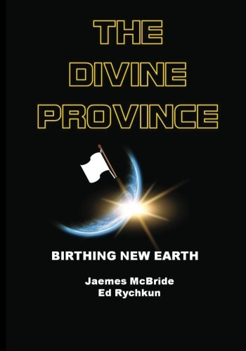 9781927066034: The Divine Province: Birthing New Earth