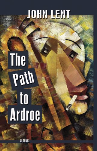 The Path to Ardroe: Lent, John
