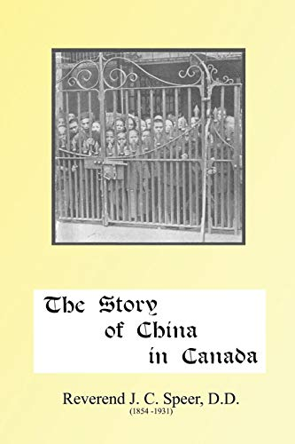 The Story of China in Canada: Rev J. D. Speer