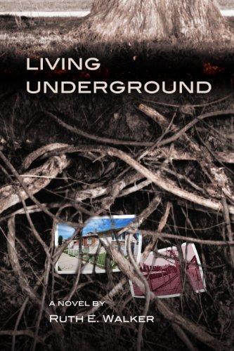 Living Underground: Walker, Ruth