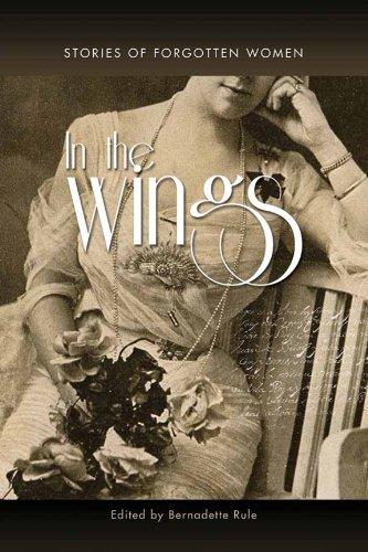 9781927079102: In the Wings: Stories of Forgotten Women