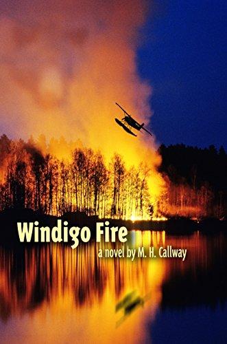 Windigo Fire: Callway, M.H.