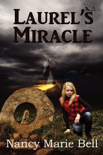 Laurel's Miracle: Nancy Marie Bell