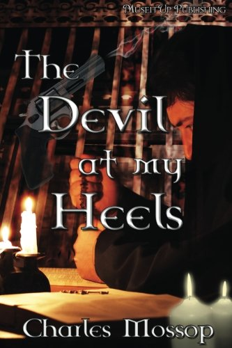 9781927085936: The Devil at my Heels