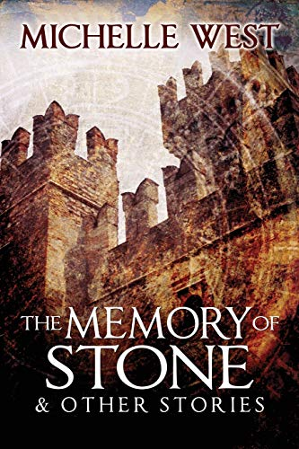 Memory of Stone and Other Stories (1927094127) by West, Michelle